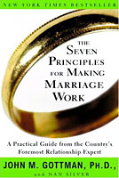 The Seven Principles for Making Marriage Work - Gottman